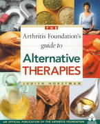 Arthritis Foundation's Guide to Alternative Therapies 0 9780912423234 0912423234