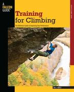 Training for Climbing 2nd edition 9780762746927 0762746920