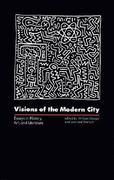 Visions of the Modern City 0 9780801835407 0801835402