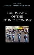 Landscapes of the Ethnic Economy 0 9780742529472 0742529479