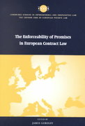 The Enforceability of Promises in European Contract Law 0 9780521790215 0521790212