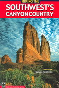 Hiking the Southwest's Canyon Country 3rd edition 9780898869491 0898869498