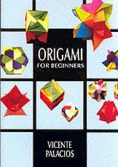 Origami for Beginners 0 9780486402840 0486402843