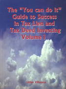The You Can Do It Guide to Success in Tax Lien and Tax Deed Investing 0 9781403380715 1403380716