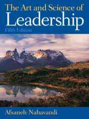 The Art and Science of Leadership 5th edition 9780136044086 0136044085