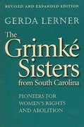 The Grimk Sisters from South Carolina 2nd Edition 9780807855669 0807855669