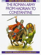 The Roman Army from Hadrian to Constantine 0 9780850453331 085045333X