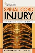 Spinal Cord Injury 1st edition 9781932603385 1932603387