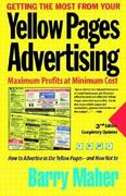 Getting the Most from Your Yellow Pages Advertising 3rd edition 9780978732103 0978732103