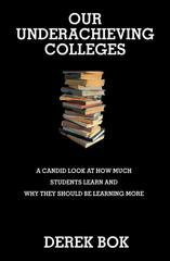 Our Underachieving Colleges 1st edition 9780691125961 0691125961