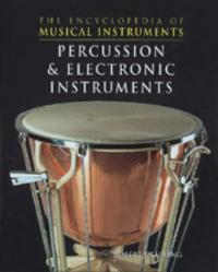 Percussion and Electronic Instruments 0 9780791060933 0791060934