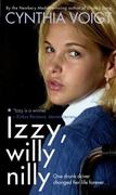 Izzy, Willy-Nilly 0 9781416903390 1416903399