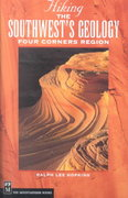 Hiking the Southwest's Geology 1st edition 9780898868562 0898868564