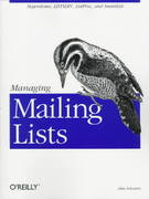 Managing Mailing Lists 0 9781565922594 156592259X