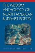 The Wisdom Anthology of North American Buddhist Poetry 0 9780861713929 0861713923