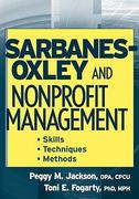 Sarbanes-Oxley and Nonprofit Management 1st edition 9780471754190 0471754196
