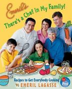 Emeril's There's a Chef in My Family! 1st edition 9780060004392 0060004398