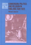 Conversion, Politics and Religion in England, 1580-1625 0 9780521442145 0521442141