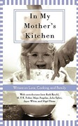 In My Mother's Kitchen 0 9781596092099 1596092092