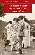 The Theory of the Leisure Class 0 9780192806840 019280684X
