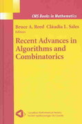Recent Advances in Algorithms and Combinatorics 1st edition 9780387954349 0387954341