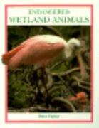 Endangered Wetland Animals 0 9780865055407 0865055408