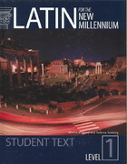 Latin for the New Millennium Level 1 Student Textbook 1st Edition 9781610410441 1610410440