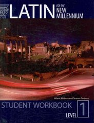 Latin for the New Millennium Level 1 Student Workbook 1st Edition 9781610410519 1610410513