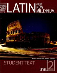 Latin for the New Millennium Level 2 Student Textbook 1st Edition 9781610410489 1610410483