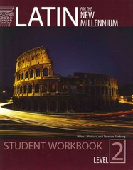 Latin for the New Millennium Level 2 Student Workbook 1st Edition 9781610410557 1610410556