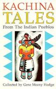 Kachina Tales from the Indian Pueblos 0 9780865341845 0865341842