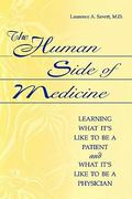 The Human Side of Medicine 1st edition 9780865693197 0865693196