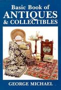 The Basic Book of Antiques and Collectibles 3rd edition 9780870696497 0870696491