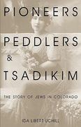 Pioneers, Peddlers, and Tsadikim 3rd Edition 9780870815935 0870815938