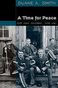 A Time for Peace 1st edition 9780870818325 0870818325