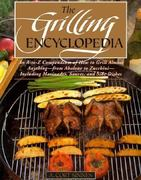 The Grilling Encyclopedia 0 9780871135636 0871135639