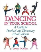 Dancing in Your School 1st Edition 9780871272850 0871272857