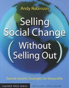 Selling Social Change (Without Selling Out) 1st edition 9780787962166 0787962163