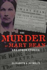 The Murder of Mary Bean and Other Stories 1st Edition 9780873389181 0873389182