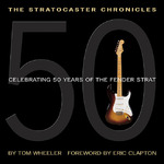 The Stratocaster Chronicles 0 9780634056789 0634056786
