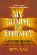 My Glimpse of Eternity 1st Edition 9780800790660 0800790669