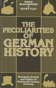 The Peculiarities of German History 0 9780198730576 0198730578