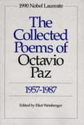 The Collected Poems of Octavio Paz 1st Edition 9780811211734 0811211738