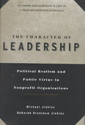 The Character of Leadership 1st edition 9780787941208 0787941204