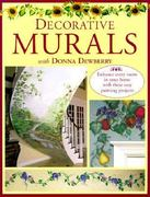 Decorative Murals with Donna Dewberry 0 9780891349884 089134988X