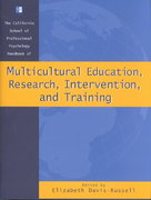 California School of Professional Psychology Handbook of Multicultural Education, Research,Intervention, and Training 1st edition 9780787957636 0787957631