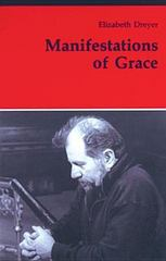 Manifestations of Grace 1st Edition 9780814657591 0814657591