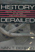 History Derailed 1st Edition 9780520932098 0520932099