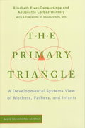 The Primary Triangle 1st edition 9780465095827 0465095828