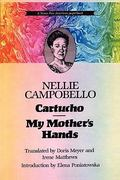 Cartucho and My Mother's Hands 1st Edition 9780292711112 0292711115